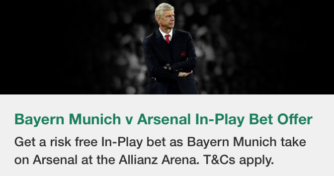 Bayern Munich vs Arsenal In-Play Offer With Bet365